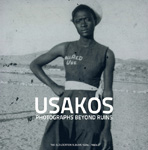 Buch Usakos – Photographs Beyond Ruins. The Old Location Albums 1920s–1960s